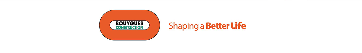 Bouygues Construction, Shaping a Better Life